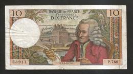 FRANCE - BANQUE De FRANCE - 10 Francs VOLTAIRE ( G. 2 / 3 / 1972 ) Serie: P. 760 - 1962-1997 ''Francs''