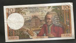 FRANCE - BANQUE De FRANCE - 10 Francs VOLTAIRE ( P. 5 / 3 / 1970 ) Serie: F. 576 - 1962-1997 ''Francs''