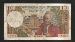 FRANCE - BANQUE De FRANCE - 10 Francs VOLTAIRE ( M. 6 / 11 / 1969 ) Serie: S. 525 - 1962-1997 ''Francs''