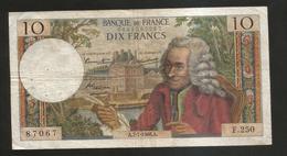 FRANCE - BANQUE De FRANCE - 10 Francs VOLTAIRE ( A. 7 / 7 / 1966 ) Serie: F. 250 - 1962-1997 ''Francs''