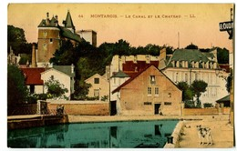 CPA 45 Loiret Montargis Le Canal Et Le Château - Montargis