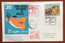 AVIAZIONE XXX GIRO AEREO DI SICILIA  BUSTA UFFICIALE VOLATA  16/7/78  CON FIRMA DEL PILOTA  FRANCESCO LICATA DI BAUCINA - Francobolli