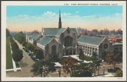 First Methodist Church, Pasadena, California, C.1920 - Western Publishing & Novelty Co Postcard - United States