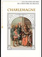 2015, DOCUMENT OFFICIEL DE LA POSTE: Les Grandes Heures De L'histoire De France, Charlemagne - Documents Of Postal Services