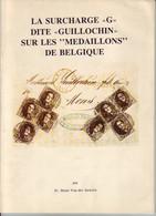 """La Surcharge """"G"""" Dite GUILLOCHIN Sur Les Médaillons De Belgique TTB état - Philatélie Et Histoire Postale"""