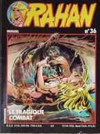 RAHAN Nouvelle Collection N° 36, Le Tragique Combat - Rahan