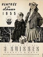 Catalogue 3 Suisses Rentrée Des Classes  1955  16 Pages Etat Bon - France
