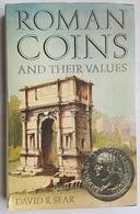 LIVRE - NUMISMATIQUE - EN ANGLAIS - ROMAN COINS AND THEIR VALUES - DAVID R. SEAR - 1974 - - Livres & Logiciels