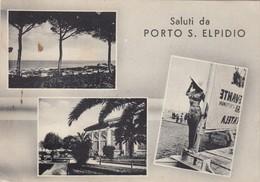 PORTO S.ELPIDIO AL MARE -VEDUTE - Ascoli Piceno