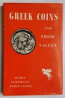 LIVRE - NUMISMATIQUE - EN ANGLAIS - GREEK COINS AND THEIR VALUES - SEARBY - 1966 - Livres & Logiciels