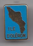Pin's Ile D' Oléron En Charente Maritime Dpt 17  Réf 5213 - Villes
