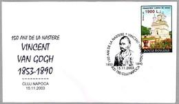 150 Años Nacimiento VINCENT VAN GOGH. Cluj Napoca 2003 - Arte