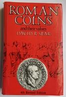 LIVRE - NUMISMATIQUE - EN ANGLAIS - ROMAN COINS AND THEIR VALUES - DAVID R. SEAR - 1988 - Livres & Logiciels
