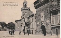 Drome : CHABEUIL : Le Monument Aux Morts Place De L'hotel-de-ville - Francia