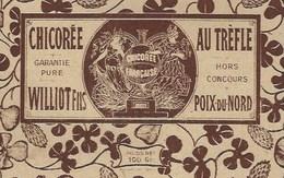 Ancienne Etiquette Chicorée Au Trèfle Garantie Pure Hors Concours Williot Fils Poix Du Nord  100g - Fruits Et Légumes