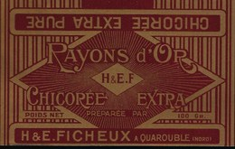 Ancienne Etiquette Chicorée Extra Pure  Rayon D'or  H & E Ficheux Quarouble Nord  100g - Fruits Et Légumes