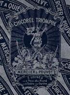Ancienne Etiquette Chicorée  Triomphe Mercier & Pruvost  2 Usines Poix Du Nord Et Sablé Sur Sarthe - Fruits Et Légumes