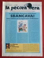 Rivista  Settimanale Surreale, LA PECORA NERA Diretto Da Salvatore D'Agata,  Anno I, N. 2, Novembre 1996 - OTTIMA RVS-3 - Altri