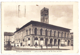 Bologna Scomparsa - I Palazzi Del Podestà E Del Re Enzo Nel 1886. 1928 - Bologna
