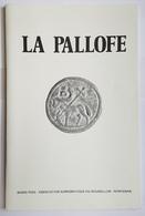 REVUE - LA PALLOFE - MUSEE PUIG - N° 38 SEPTEMBRE 1996 - Livres & Logiciels