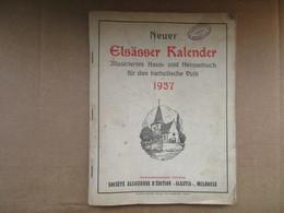 Neuer Elsässer Kalender - Almanach De 1937 - Calendars
