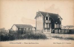 CPA 62 Très Rare CUCQ STELLA PLAGE Place Des Etats-Unis Hôtel Restaurant Les Ounes L.Peignet - France
