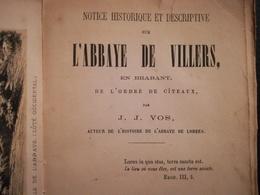 L'abbaye De Villers Abbaye De Villers-en-Brabant Villers-la-Ville Brabant Wallon  Livre Ancien Régionalisme Belgique - Cultuur
