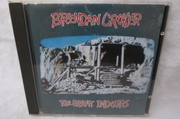 """CD """"Brendan Croker"""" The Great Indoors - Rock"""