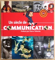 FRANCE               LE SIECLE AU FIL DU TIMBRE : LA COMMUNICATION - Autres Livres