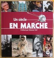 FRANCE               LE SIECLE AU FIL DU TIMBRE : UN SIECLE EN MARCHE - Andere Boeken
