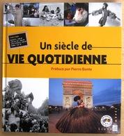 FRANCE               LE SIECLE AU FIL DU TIMBRE : LA VIE QUOTIDIENNE - Autres Livres
