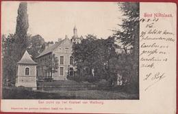 Sint-Niklaas 1903 Nikolaas Saint-Nicolas Een Zicht Op Het Kasteel Van Walburg ZELDZAAM (kreukje) Waasland - Sint-Niklaas
