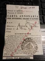 18998) CARTA ANNONARIA ZUCCHERO GRASSI SAPONE USATA GENOVA 1941 SECONDA GUERRA MONDIALE - Historical Documents