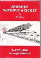 1940. DEPORTATION  OF  POLISH  NATIONALS  ( ONE  MILLION AND SEVEN HUNDRED  THOUSAND )  TO  SOVIET  UNION  PARADISE - Reizen