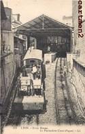 LYON CROIX-ROUSSE LE FUNICULAIRE CROIX-PAQUETS TRAIN TRAMWAY LOCOMOTIVE GARE 69004 - Lyon