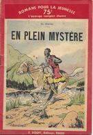 En Plein Mystère Par El Macho - Romans Pour La Jeunesse N°43 (Illustrations : J. Saunier) - Action