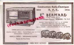 70- VESOUL- RARE BUVARD ETS. BERNARD- CONSTRUCTIONS RADIO ELECTRIQUES- TSF- T.S. F.-CINEMA-41 RUE GEORGES GENOUX - Buvards, Protège-cahiers Illustrés