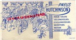 BUVARD 92-PNEUS PNEU HUTCHINSON POUR VELO-VELOMOTEUR-CYCLOMOTEUR-SCOOTER-MOTO -IMPRIMERIE OLLER PUTEAUX - Transports