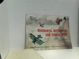 Richthofens Dreidecker Und Fokker D VII. Waffen-Arsenal Band 67. - Police & Military