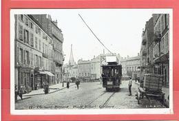 CLERMONT FERRAND PLACE GILBERT CAILLARD TRAMWAY CARTE EN BON ETAT - Clermont Ferrand