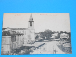 81 ) Montans - Vue Générale  : Année 1905 : EDIT : Adhémar - Altri Comuni