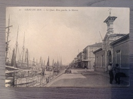 LE GRAU DU ROI - LeQuai Rive Gauche La Mairie - Le Grau-du-Roi
