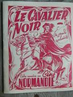 CINEMA:TRES BEAU PETIT LIVRET DE 16 PAGES DU CINEMA NORMANDIE -FILM LE CAVALIER NOIR AVEC GEORGES GUETARY-JEAN TISSIER-E - Cinema Advertisement