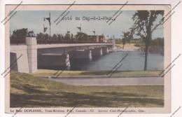 Rare CPA CANADA - Trois Rivières : Le Pont Duplessis (texte Tapé à La Machine à écrire Avec Menaces) - Trois-Rivières