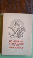 De Verheven Schoonheid Van Het Priesterschap - Geschichte