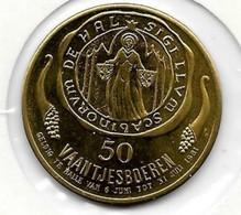 50 VAANTJESBOEREN 1981 HALLE - Gemeentepenningen