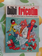 Bibi Fricotin De Pierre Lacroix Edt Jeunesse Joyeuse N° 100 DE 1976 - Bibi Fricotin
