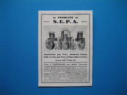(1929) Saucissons, Jambons, Pâtés, Tripes - Produits S.E.P.A. - Usine à Cantarane, Près Rodez (Aveyron) - Publicités