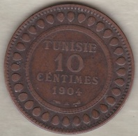 PROTECTORAT FRANCAIS. 10 CENTIMES 1904 A. BRONZE. - Tunisia