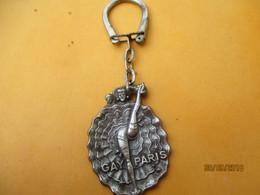 Porte-clé Publicitaire Métallique/ GAY PARIS/ Danseuse De French Cancan/ Métal Léger/ Vers 1960-1980     POC357 - Key-rings